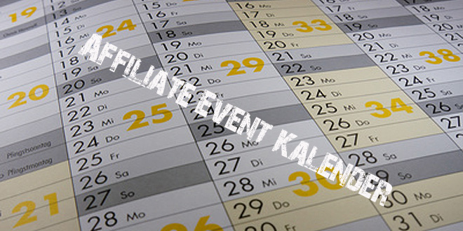 Die wichtigsten Affiliate-Events in 2017