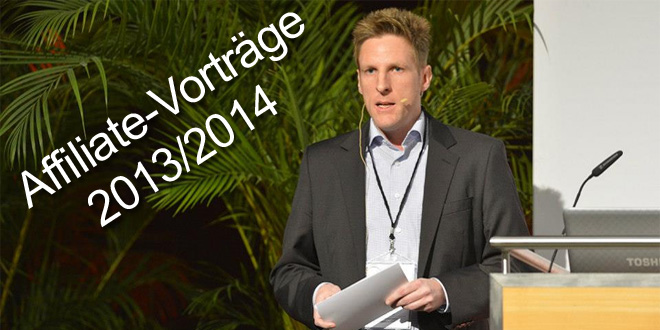 Save the Date: Affiliate-Events und Vorträge 2013/2014