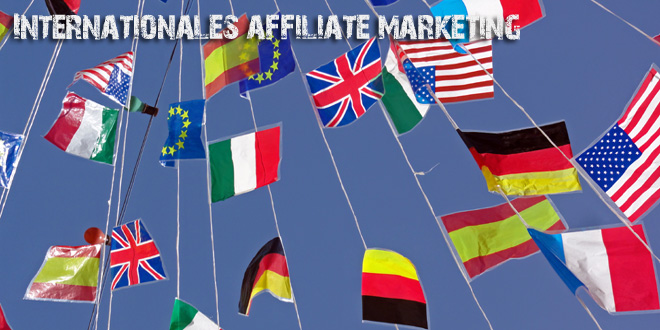 Recherche fürs internationale Affiliate Marketing