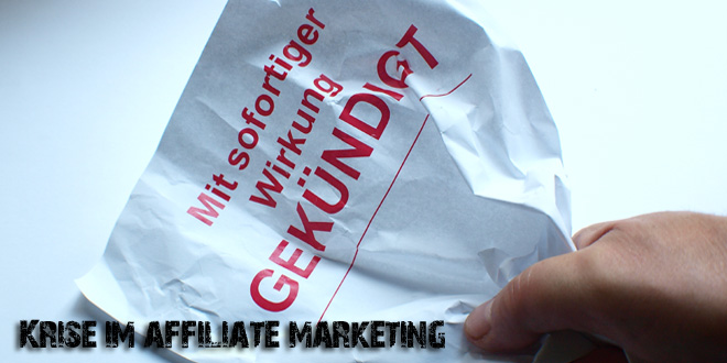 Schlimme Krise im Affiliate-Marketing