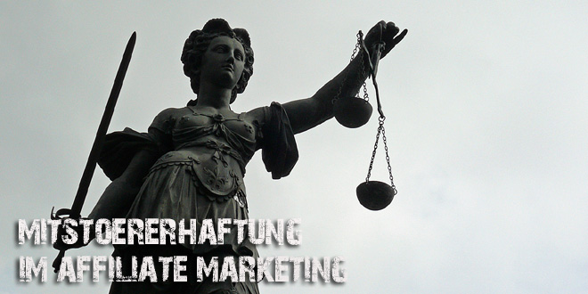 Mitstörerhaftung im Affiliate Marketing