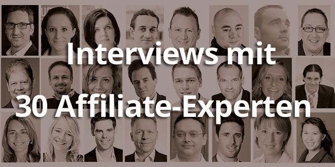 Interviews mit 30 Affiliate-Experten