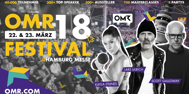 OMR 2018 Festival & Konferenz am 22. & 23. März